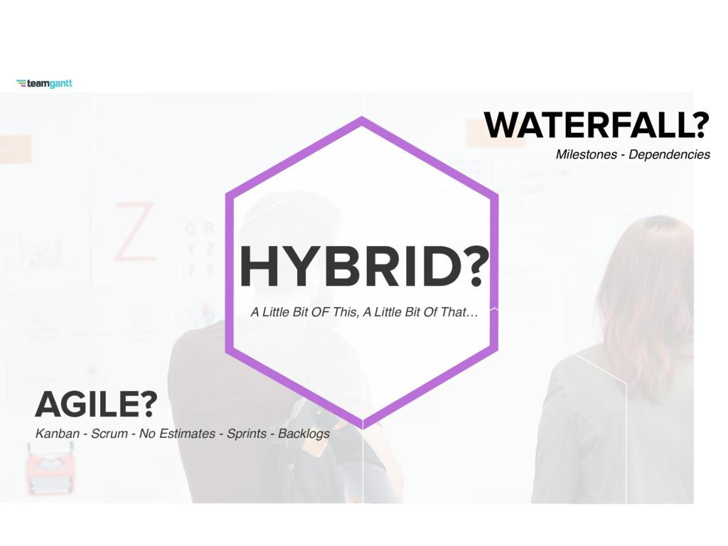 HYBRID? A Little Bit OF This, A Little Bit Of T...
