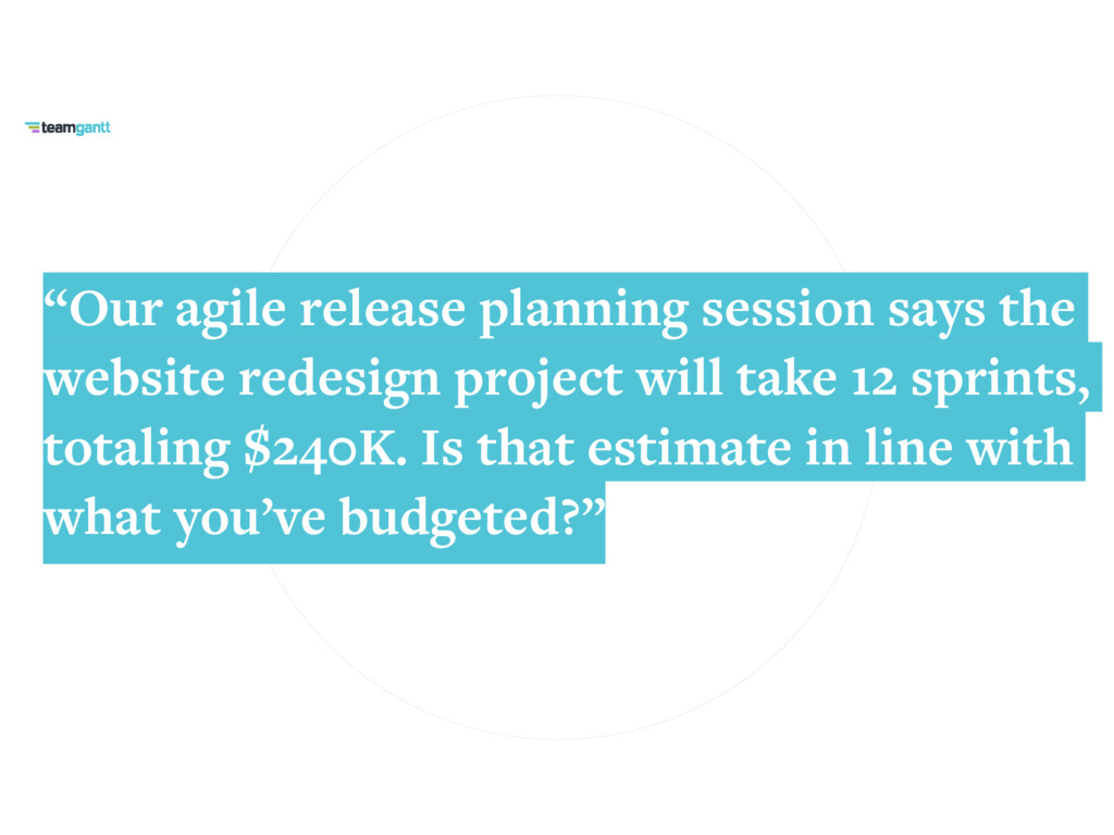 """""""Our agile release planning session says the we..."""