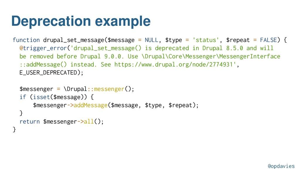 Deprecation example function drupal_set_message...
