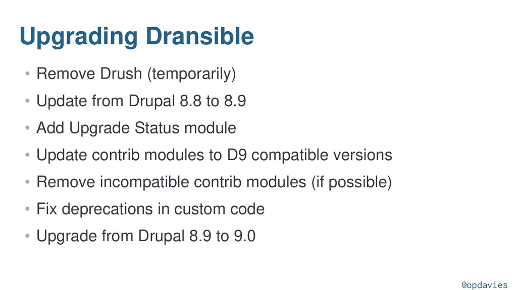 Upgrading Dransible • Remove Drush (temporarily...