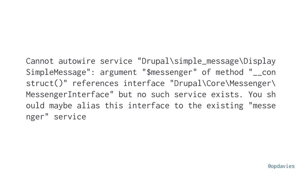 """Cannot autowire service """"Drupal\simple_message\..."""