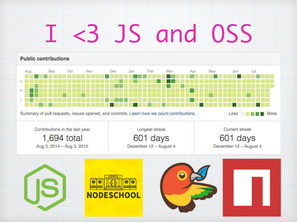 I <3 JS and OSS