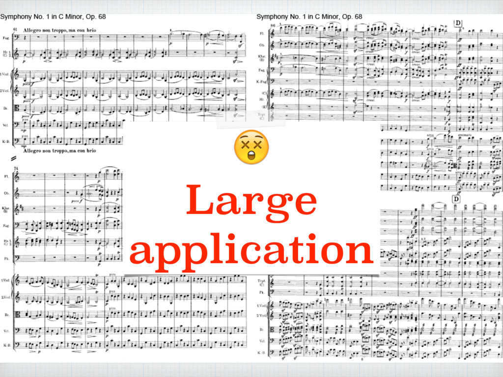 Large application