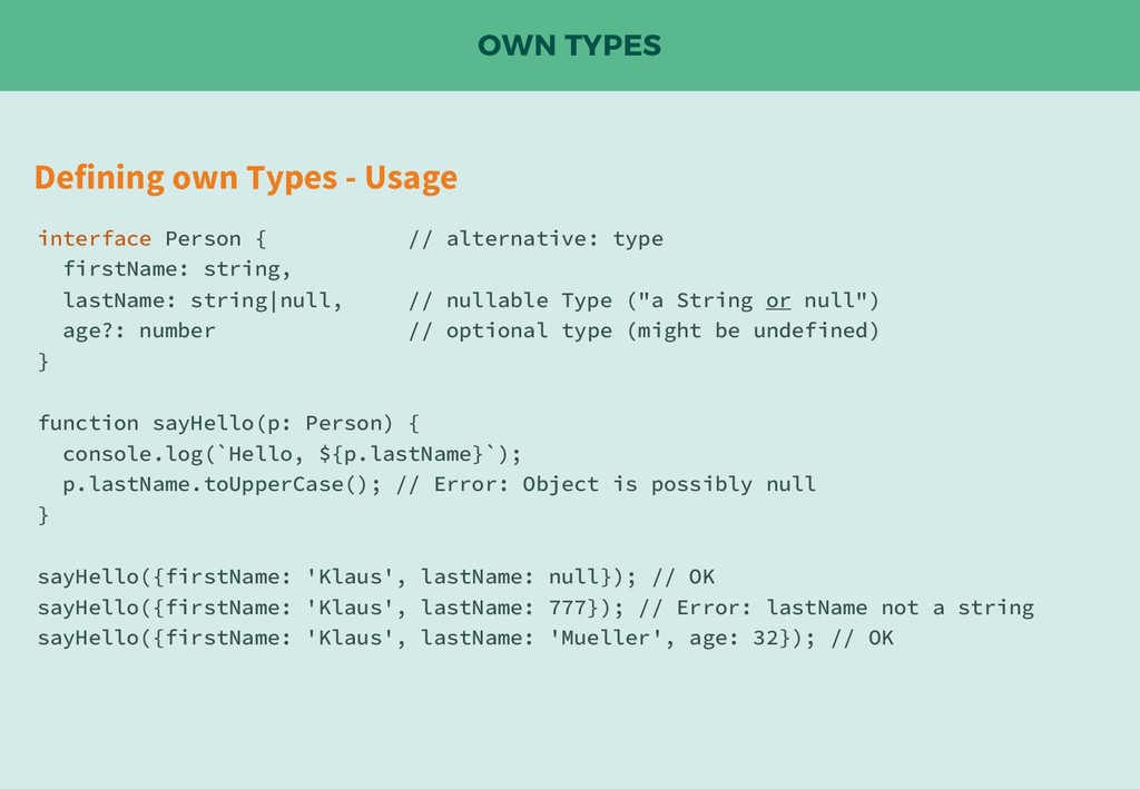 OWN TYPES Defining own Types - Usage interface ...