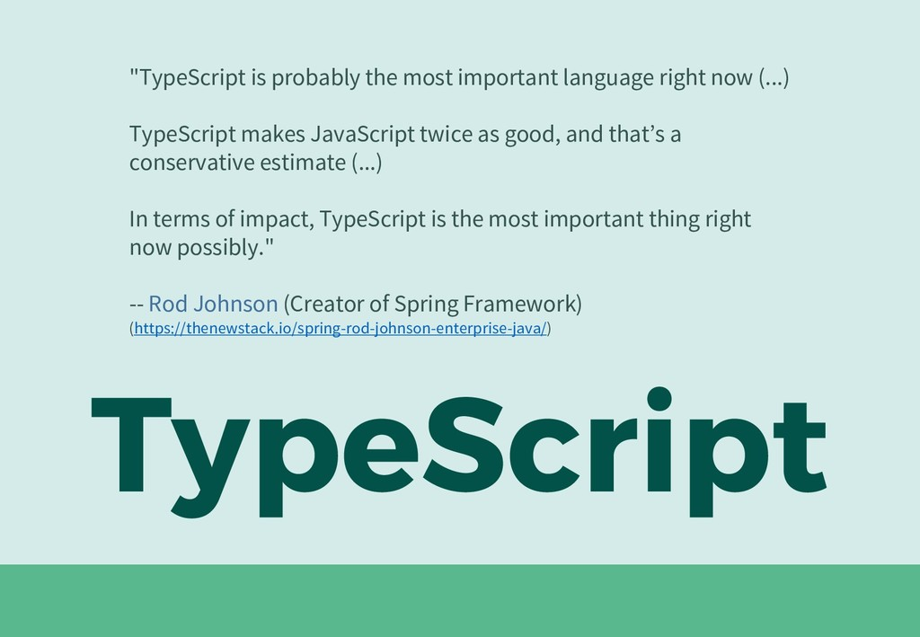 "TypeScript ""TypeScript is probably the most imp..."