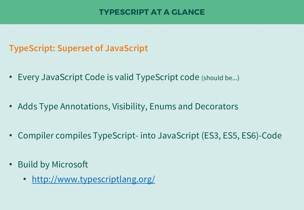 TYPESCRIPT AT A GLANCE TypeScript: Superset of ...