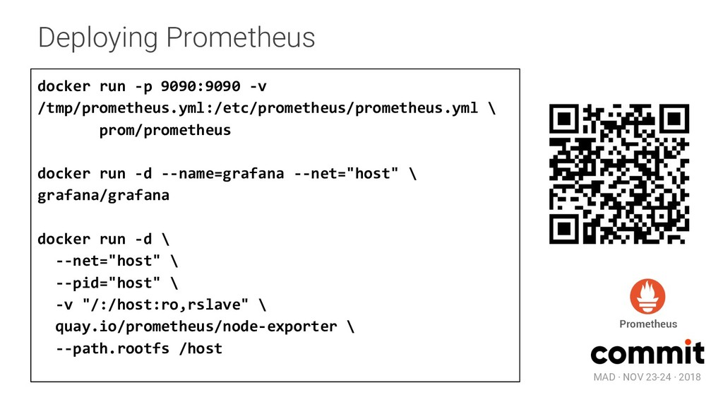 MAD · NOV 23-24 · 2018 Deploying Prometheus doc...