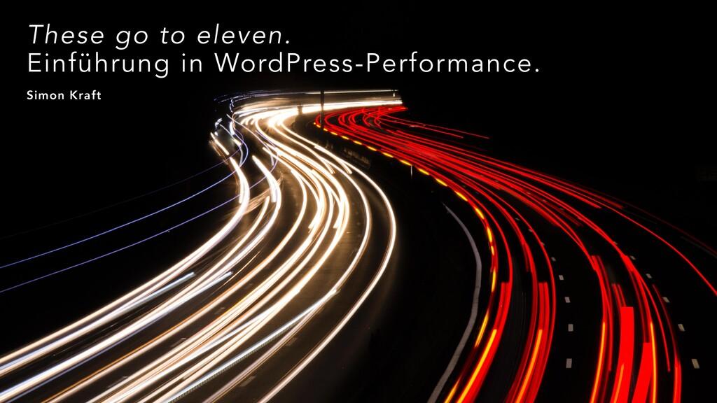 These go to eleven. Einführung in WordPress-Per...