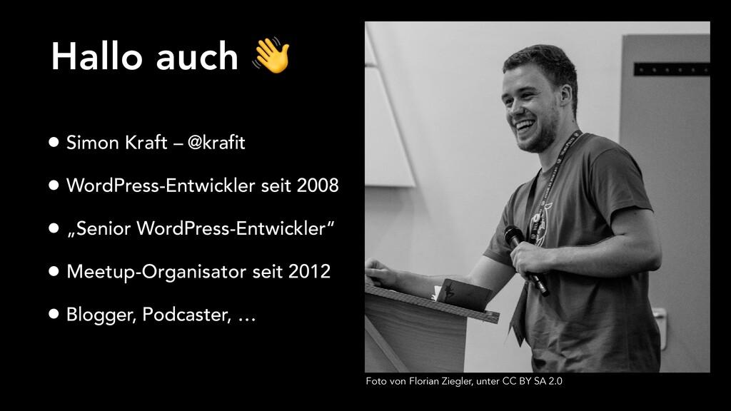 Hallo auch  • Simon Kraft – @krafit • WordPress...