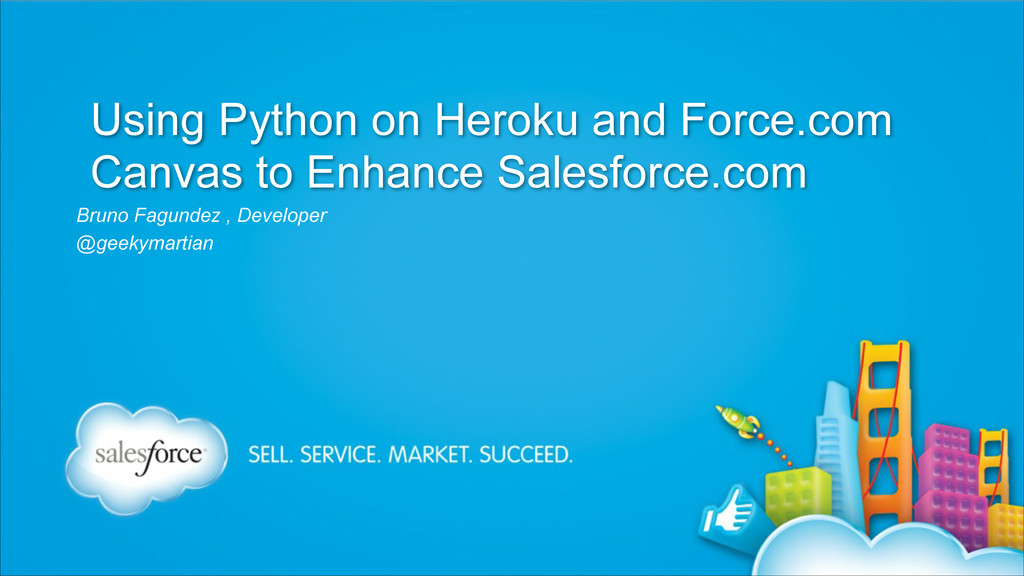 Using Python on Heroku and Force.com Canvas to ...