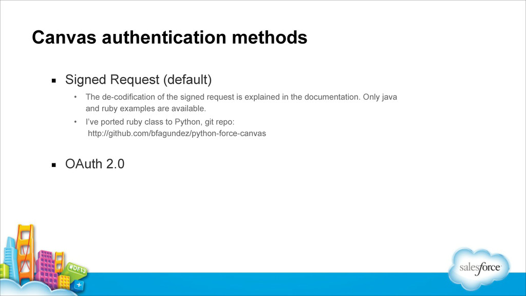 Canvas authentication methods ▪ Signed Request ...