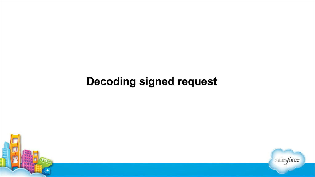 Decoding signed request