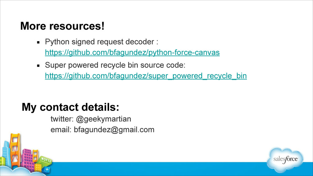 More resources! ▪ Python signed request decoder...