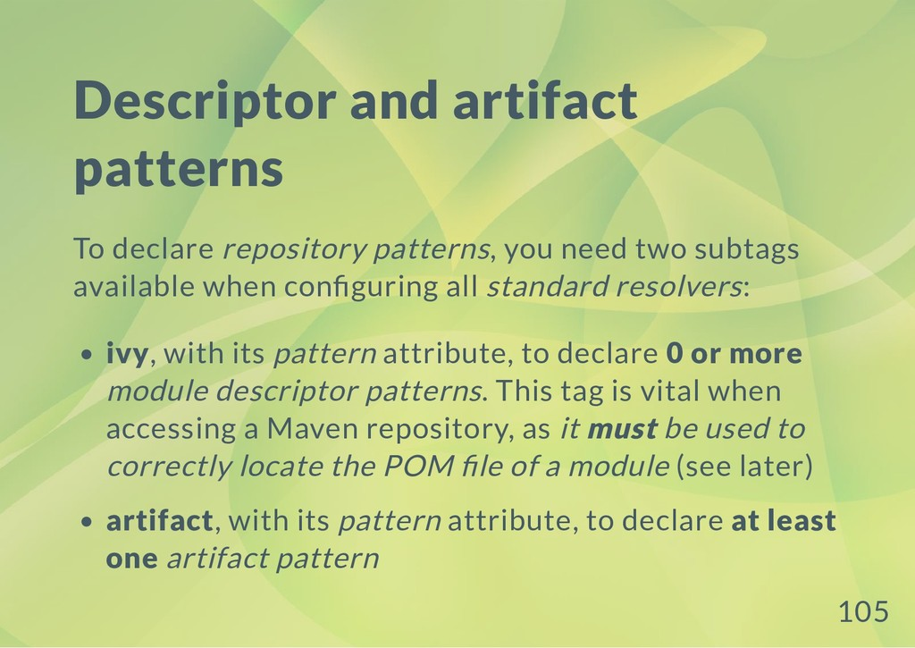 Descriptor and artifact patterns To declare rep...