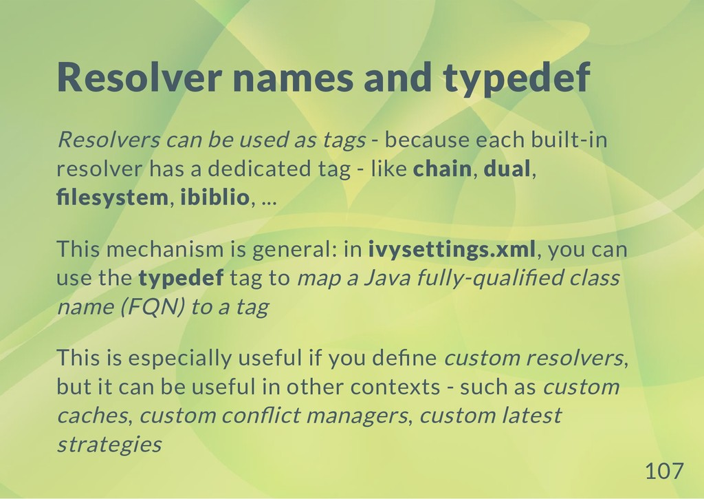 Resolver names and typedef Resolvers can be use...