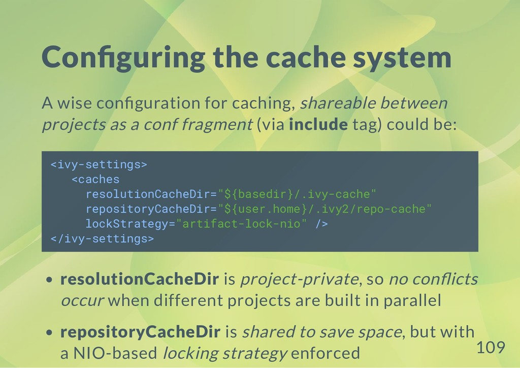 Con guring the cache system A wise con guration...