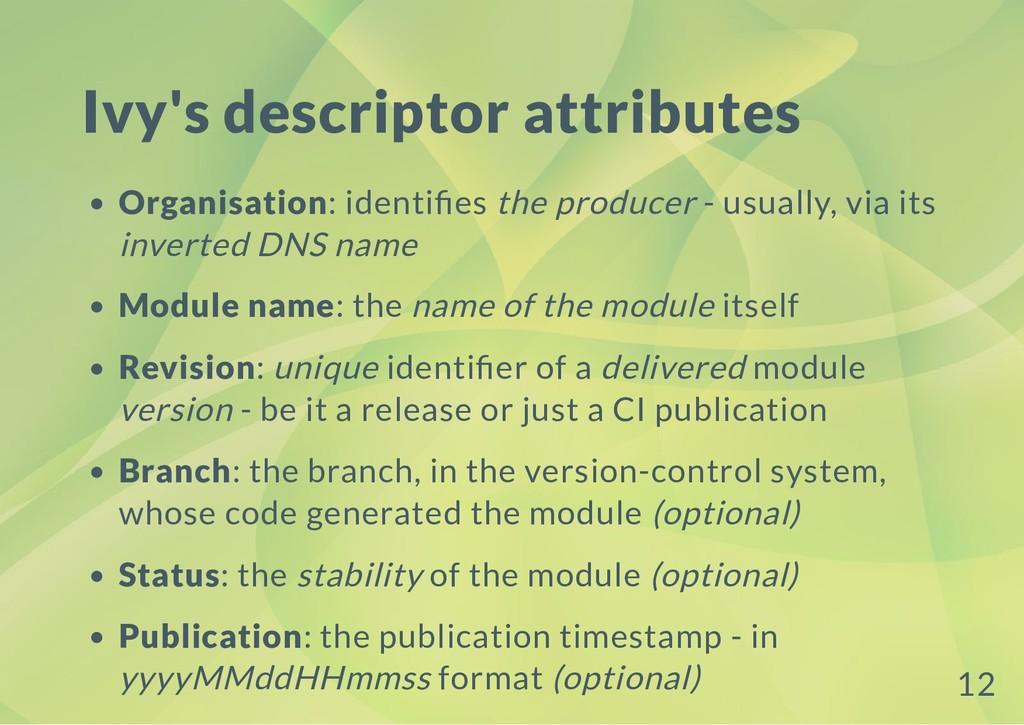 Ivy's descriptor attributes Organisation: ident...