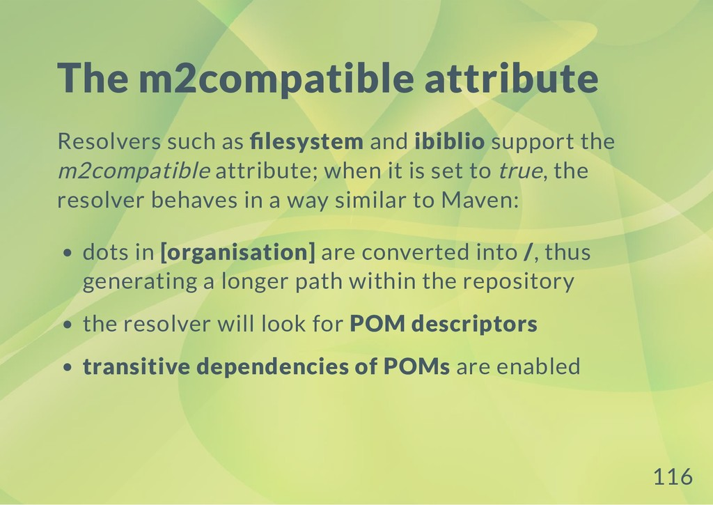 The m2compatible attribute Resolvers such as le...