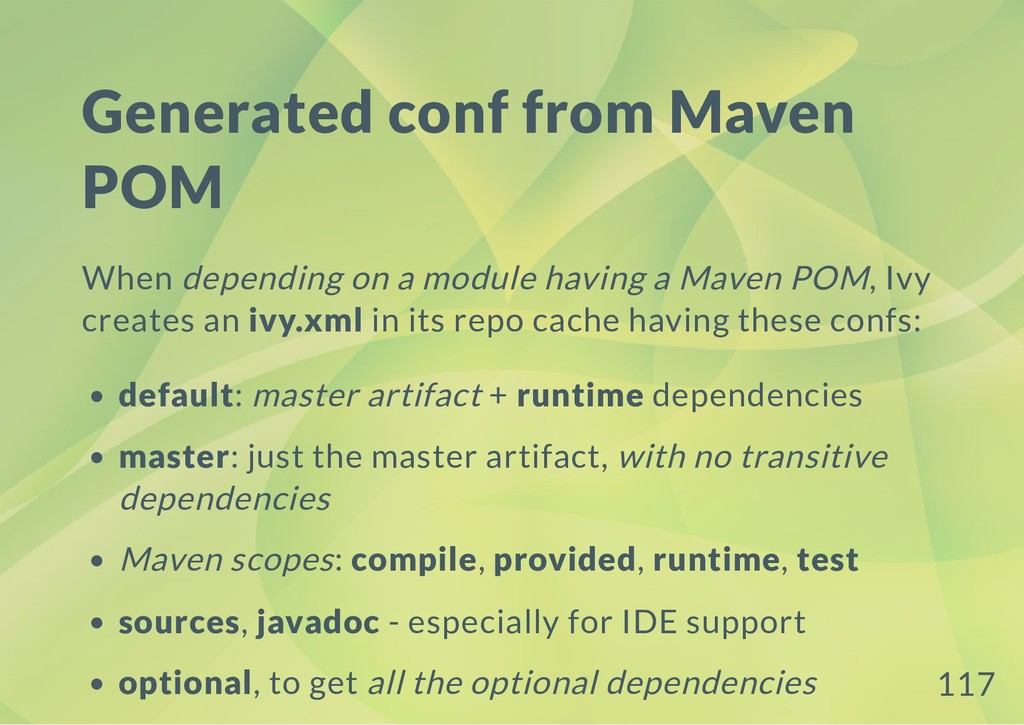 Generated conf from Maven POM When depending on...