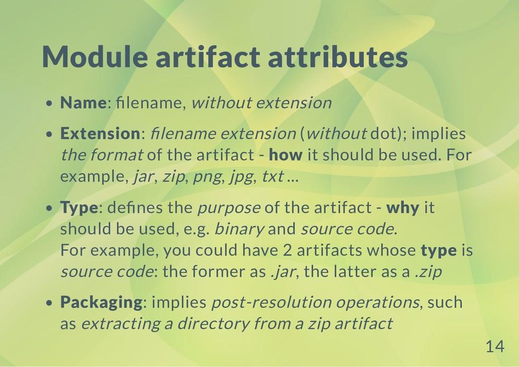 Module artifact attributes Name: lename, withou...
