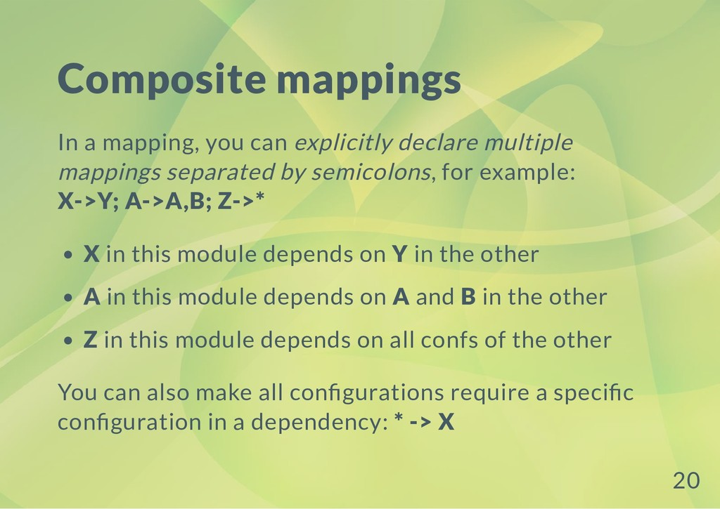 Composite mappings In a mapping, you can explic...