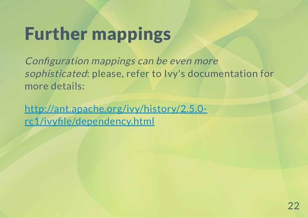 Further mappings Con guration mappings can be e...