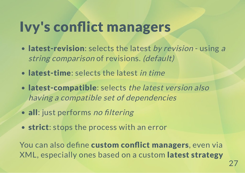 Ivy's con ict managers latest-revision: selects...