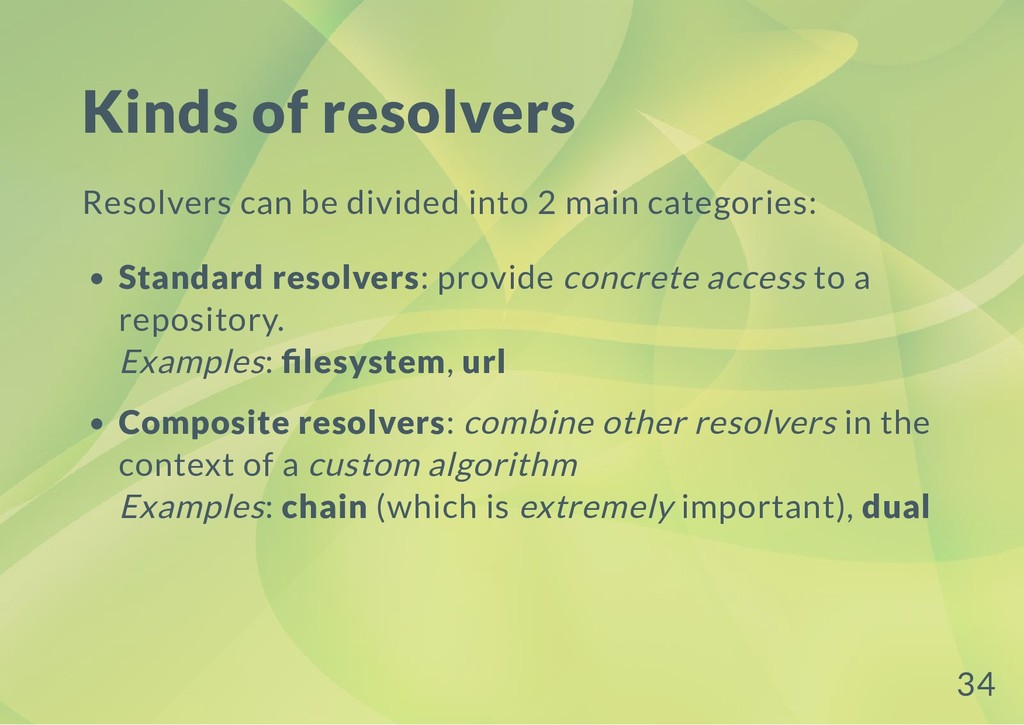 Kinds of resolvers Resolvers can be divided int...