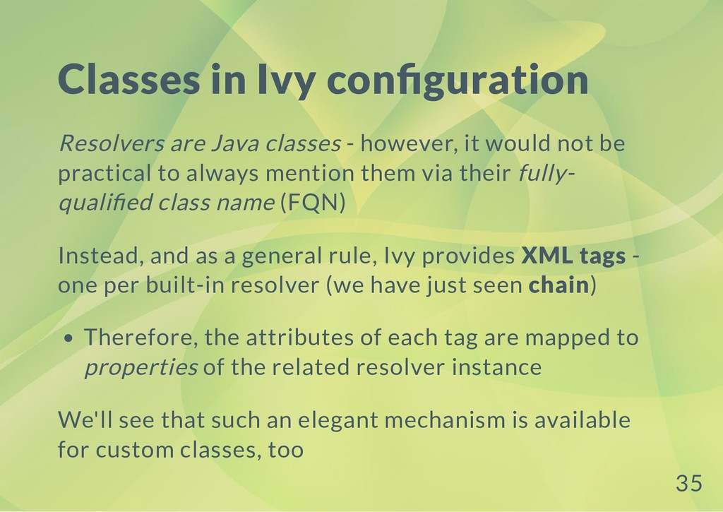 Classes in Ivy con guration Resolvers are Java ...