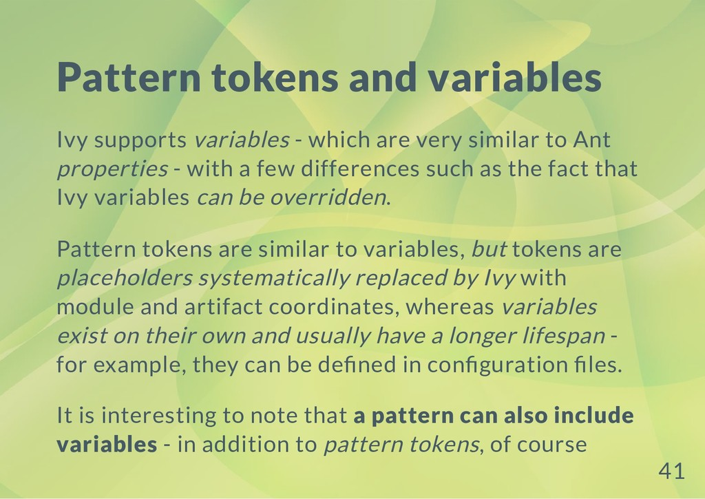 Pattern tokens and variables Ivy supports varia...