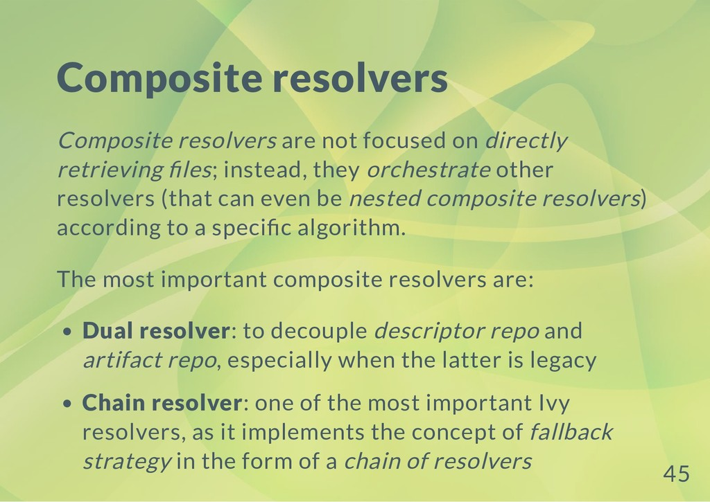 Composite resolvers Composite resolvers are not...