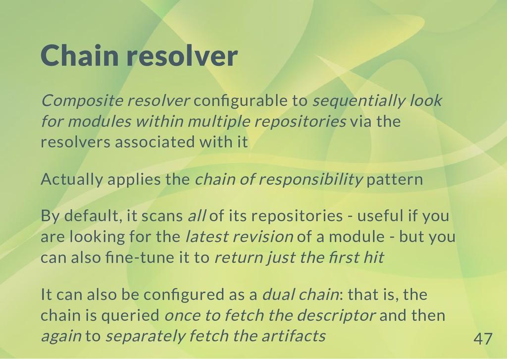 Chain resolver Composite resolver con gurable t...