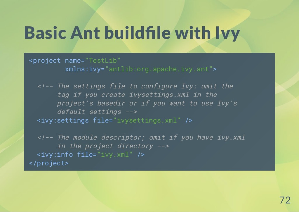 """Basic Ant build le with Ivy <project name=""""Test..."""