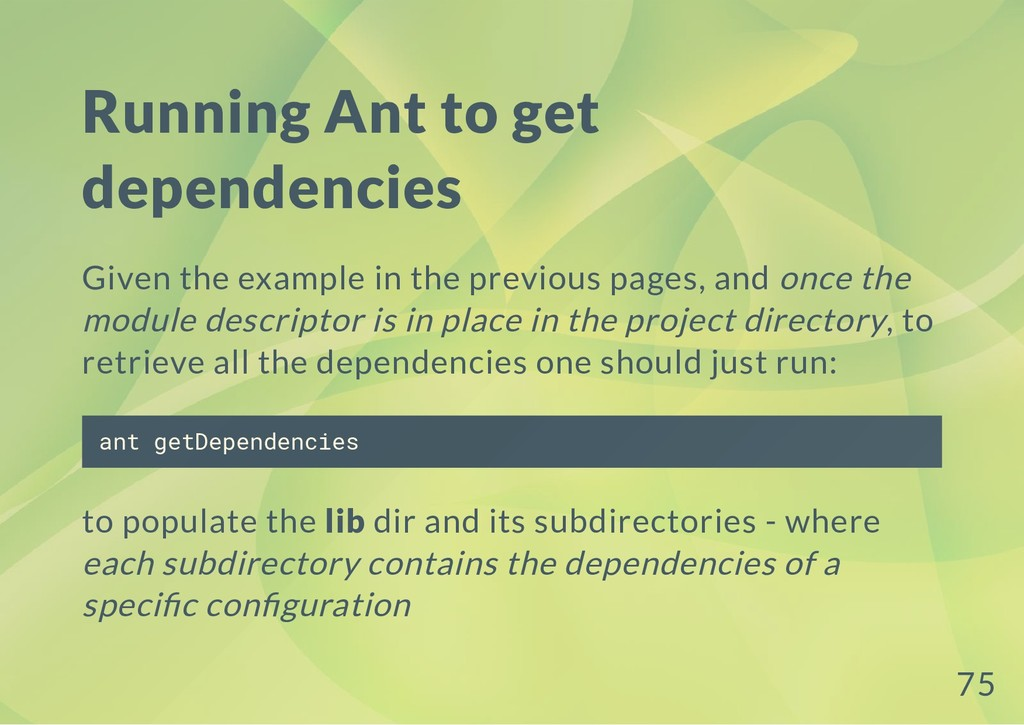 Running Ant to get dependencies Given the examp...