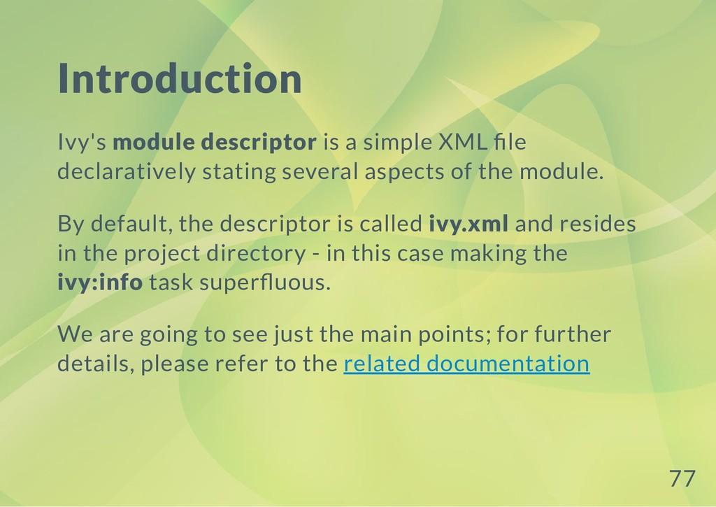 Introduction Ivy's module descriptor is a simpl...