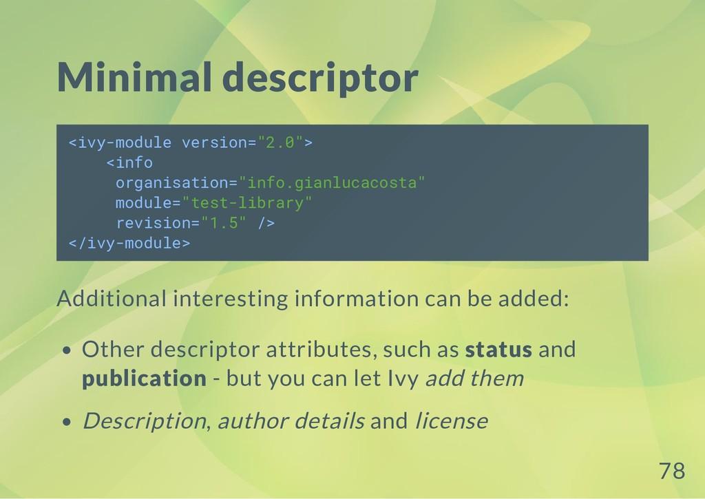 """Minimal descriptor <ivy-module version=""""2.0""""> <..."""