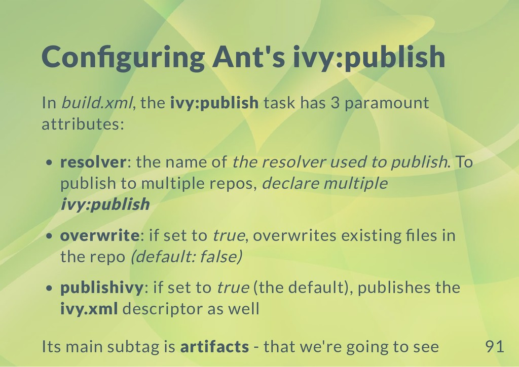 Con guring Ant's ivy:publish In build.xml, the ...