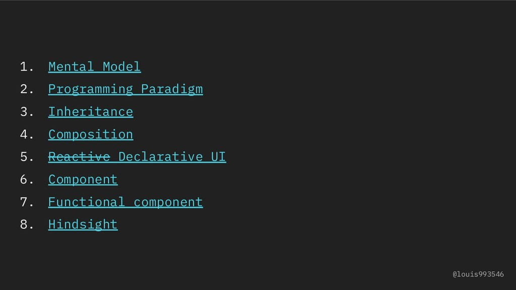 1. Mental Model 2. Programming Paradigm 3. Inhe...
