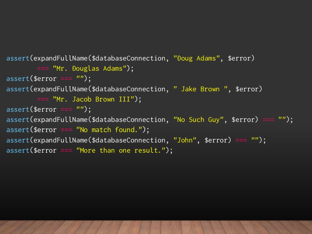 "assert(expandFullName($databaseConnection, ""Dou..."