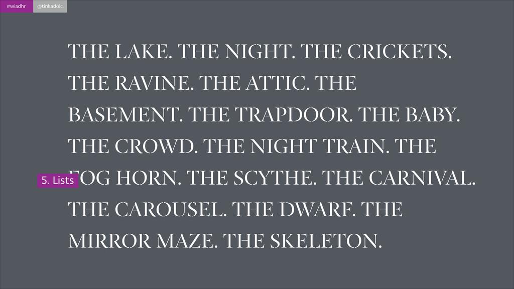 #wiadhr @tinkadoic THE LAKE. THE NIGHT. THE CRI...