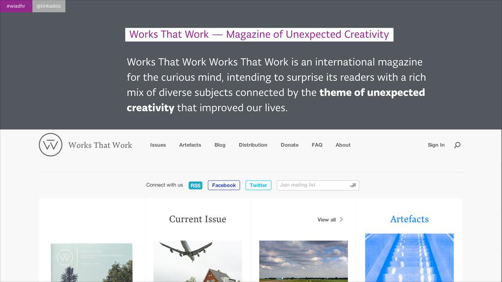 #wiadhr @tinkadoic Works That Work Works That W...