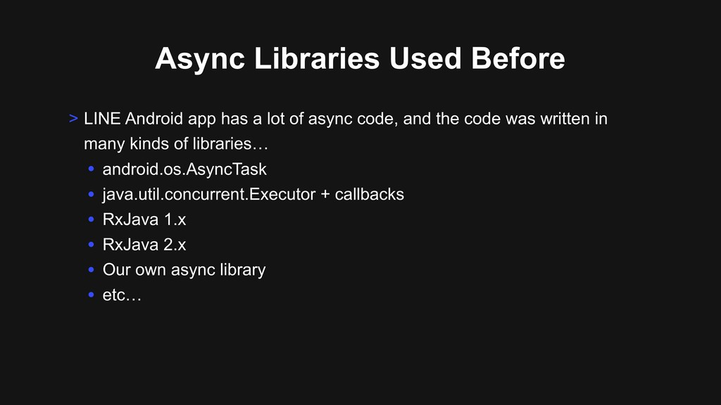 Async Libraries Used Before > LINE Android app ...