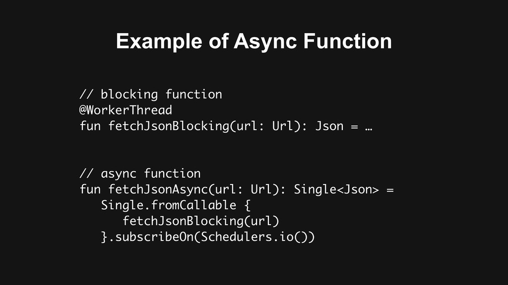 Example of Async Function // blocking function ...