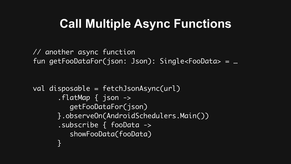 Call Multiple Async Functions // another async ...