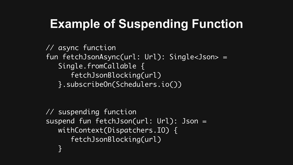 Example of Suspending Function // async functio...