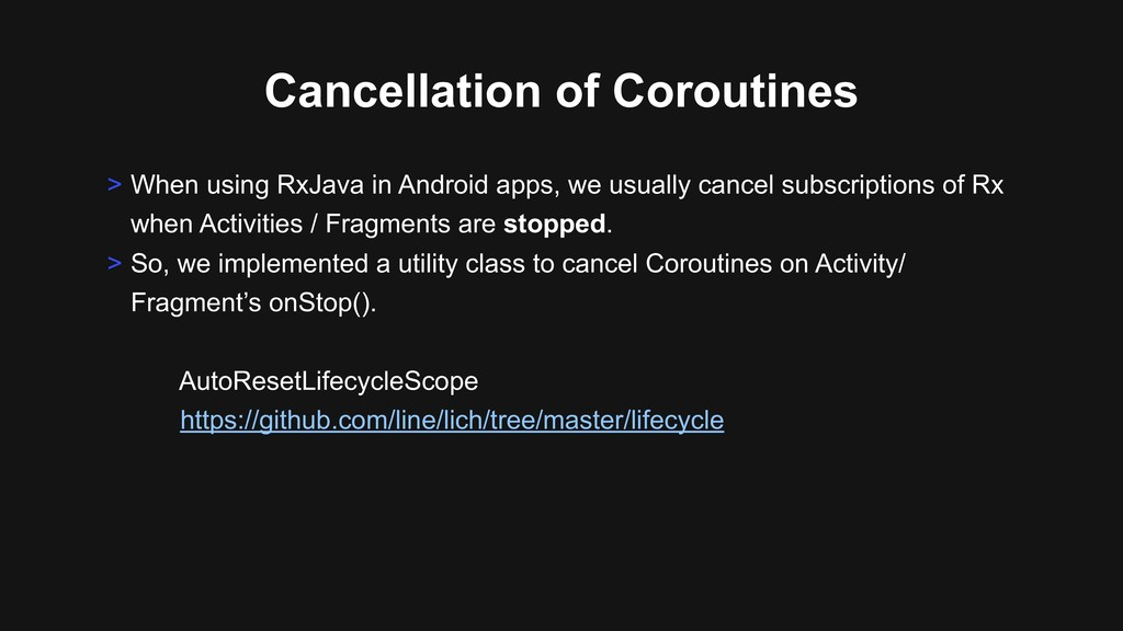 Cancellation of Coroutines > When using RxJava ...