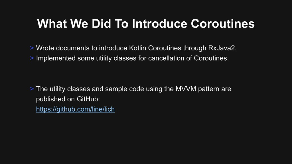 What We Did To Introduce Coroutines > Wrote doc...