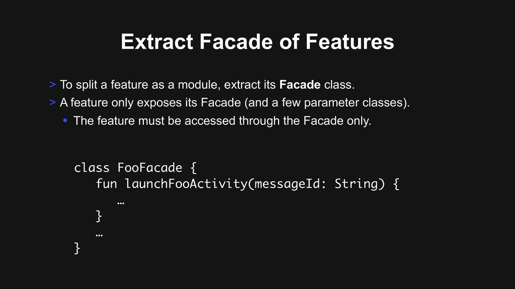 Extract Facade of Features > To split a feature...