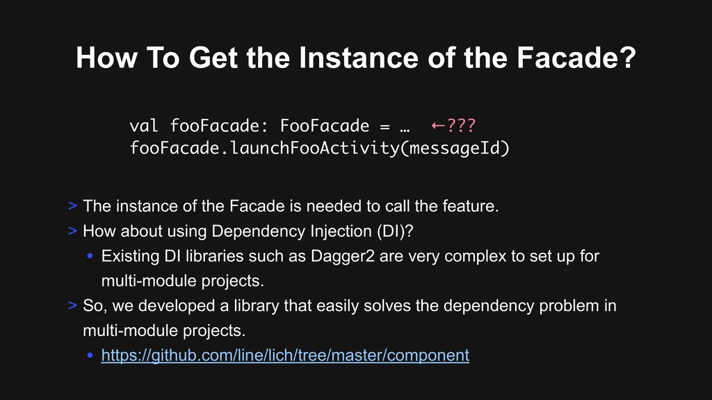 How To Get the Instance of the Facade? > The in...