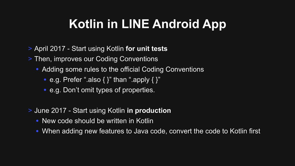 Kotlin in LINE Android App > April 2017 - Start...